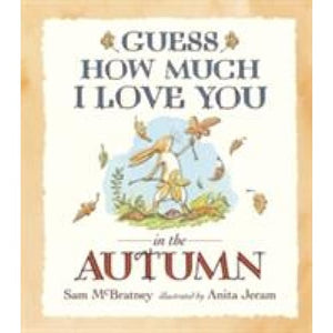 Guess How Much I Love You in the Autumn - Walker Books 9781406359701