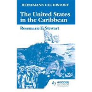 Heinemann CXC History: The United States in the Caribbean - Hodder Education 9780435982300