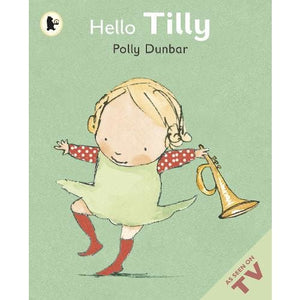 Hello Tilly - Walker Books 9781406340242