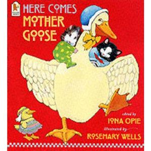 Here Comes Mother Goose - Walker Books 9780744589290