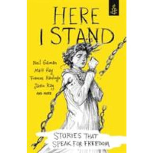 Here I Stand: Stories that Speak for Freedom - Walker Books 9781406373646