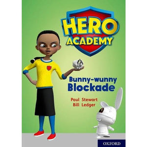 Hero Academy: Oxford Level 11 Lime Book Band: Bunny-wunny Blockade - University Press 9780198416692