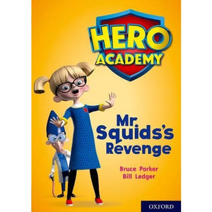 Hero Academy: Oxford Level 11 Lime Book Band: Mr Squid's Revenge - University Press 9780198416739