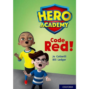 Hero Academy: Oxford Level 12 Lime+ Book Band: Code Red! - University Press 9780198416814