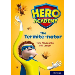 Hero Academy: Oxford Level 12 Lime+ Book Band: The Termite-nator - University Press 9780198416807