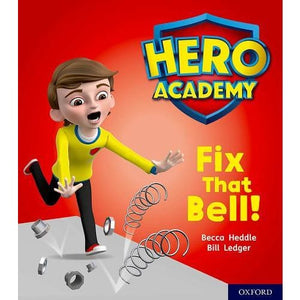 Hero Academy: Oxford Level 2 Red Book Band: Fix That Bell! - University Press 9780198416029