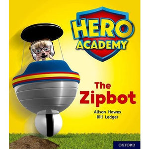 Hero Academy: Oxford Level 2 Red Book Band: The Zipbot - University Press 9780198415992