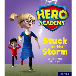 Hero Academy: Oxford Level 3 Yellow Book Band: Stuck in the Storm - University Press 9780198416098