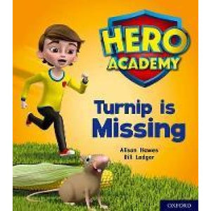 Hero Academy: Oxford Level 3 Yellow Book Band: Turnip is Missing - University Press 9780198416074