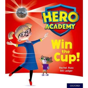 Hero Academy: Oxford Level 3 Yellow Book Band: Win the Cup! - University Press 9780198416067