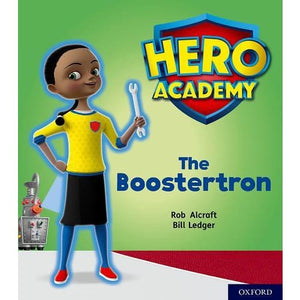 Hero Academy: Oxford Level 5 Green Book Band: The Boostertron - University Press 9780198416241
