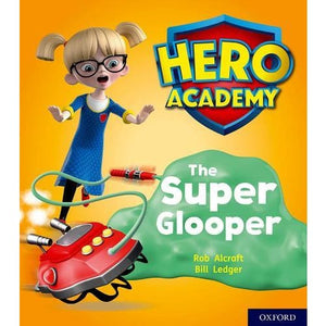 Hero Academy: Oxford Level 5 Green Book Band: The Super Glooper - University Press 9780198416258