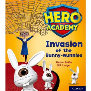 Hero Academy: Oxford Level 6 Orange Book Band: Invasion of the Bunny-wunnies - University Press 9780198419433