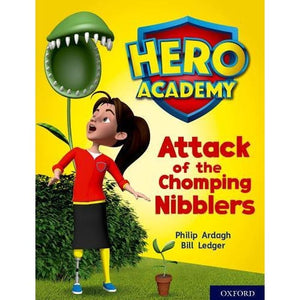 Hero Academy: Oxford Level 7 Turquoise Book Band: Attack of the Chomping Nibblers - University Press 9780198419464