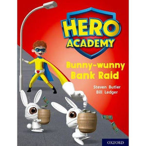 Hero Academy: Oxford Level 7 Turquoise Book Band: Bunny-wunny Bank Raid - University Press 9780198419457