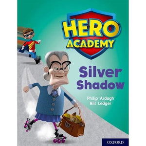 Hero Academy: Oxford Level 8 Purple Book Band: Silver Shadow - University Press 9780198416500