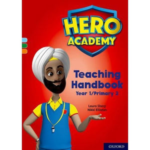 Hero Academy: Oxford Levels 4-6 Light Blue-Orange Book Bands: Teaching Handbook Year 1/Primary 2 - University Press 9780198416883
