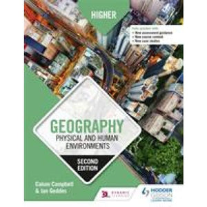 Higher Geography: Physical and Human Environments: Second Edition - Hodder Education 9781510457768