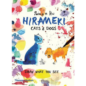 Hirameki: Cats & Dogs: Draw What You See - Thames Hudson 9780500292846