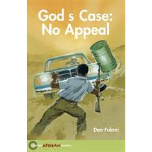 Hodder African Readers: God's Case: No Appeal - Education 9780340940372