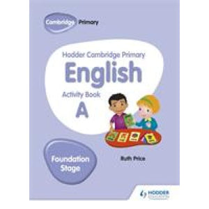 Hodder Cambridge Primary English Activity Book A Foundation Stage - Education 9781510457249