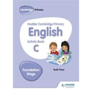 Hodder Cambridge Primary English Activity Book C Foundation Stage - Education 9781510457263