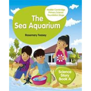 Hodder Cambridge Primary Science Story Book A Foundation Stage The Sea Aquarium - Education 9781510448636