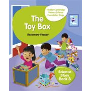 Hodder Cambridge Primary Science Story Book B Foundation Stage The Toy Box - Education 9781510448643