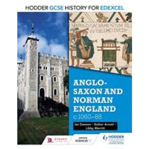 Hodder GCSE History for Edexcel: Anglo-Saxon and Norman England c1060-88 - Education 9781471861758