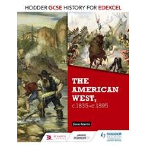 Hodder GCSE History for Edexcel: The American West c.1835-c.1895 - Education 9781471861857
