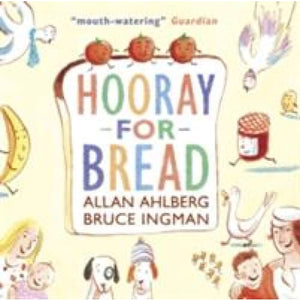Hooray for Bread - Walker Books 9781406352627
