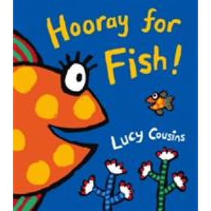 Hooray for Fish! - Walker Books 9781406314427