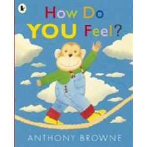 How Do You Feel? - Walker Books 9781406338515