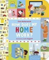 How Does My Home Work? - Walker Books 9781406363784