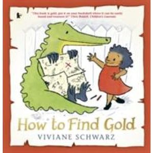 How to Find Gold - Walker Books 9781406371642