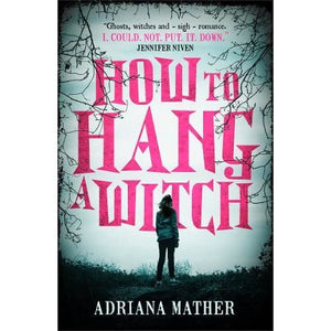 How to Hang a Witch - Walker Books 9781406378795