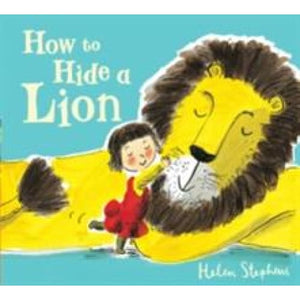 How to Hide a Lion - Scholastic 9781407121611