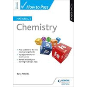 How to Pass National 5 Chemistry: Second Edition - Hodder Education 9781510420861