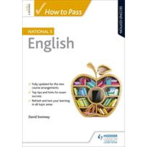 How to Pass National 5 English: Second Edition - Hodder Education 9781510420892