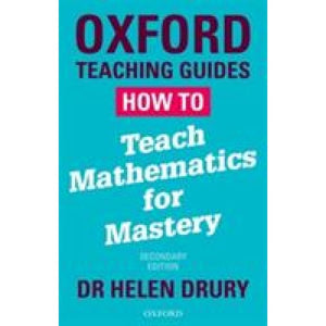 How To Teach Mathematics for Mastery - Oxford University Press 9780198414094