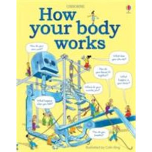 How Your Body Works - Usborne Books 9781409562900