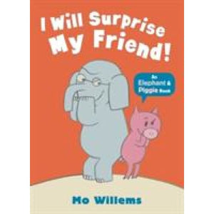 I Will Surprise My Friend! - Walker Books 9781406338461