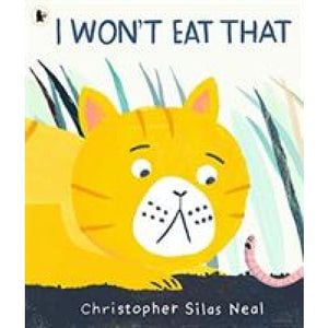 I Won't Eat That - Walker Books 9781406384215