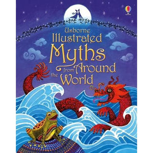 Illustrated Myths from Around the World - Usborne Books 9781409596738