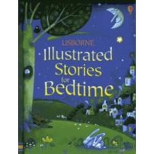 Illustrated Stories for Bedtime - Usborne Books 9781409525271