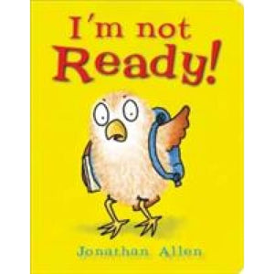 I'm Not Ready! - Boxer Books 9781907967078