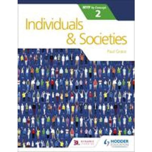 Individuals and Societies for the IB MYP 2 - Hodder Education 9781471880261