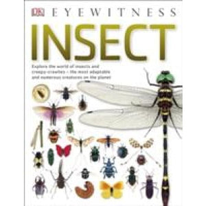Insect: Explore the world of insects and creepy-crawlies - most adaptable numerous creatures on planet - Dorling Kindersley 9780241297179