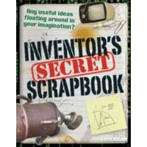 Inventors' Secret Scrapbook: Age 10-11 above average readers - Bloomsbury Publishing 9781408126868