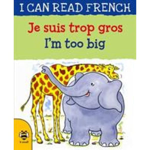 Je suis trop gros / I'm too big - b small publishing 9781911509578